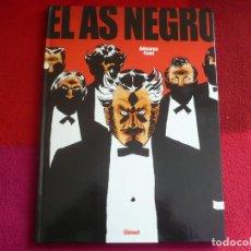 Cómics: EL AS NEGRO ( POR ALFONSO FONT ) ¡MUY BUEN ESTADO! GLENAT TAPA DURA 2004. Lote 73980519