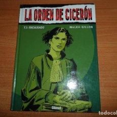 Cómics: LA ORDEN DE CICERON 2 - ENCAUSADO - MALKA, GILLON - TAPA DURA EDITORIAL GLENAT . Lote 74216411
