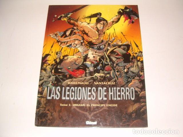 LAS LEGIONES DE HIERRO. TOMO I: URKHAN, EL PRÍNCIPE ENEIDE. RMT78689. (Tebeos y Comics - Glénat - Autores Españoles)