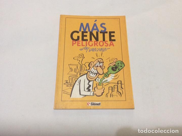 MÁS GENTE PELIGROSA, / VÁZQUEZ -ED. EDITORIAL GLENAT (Tebeos y Comics - Glénat - Autores Españoles)