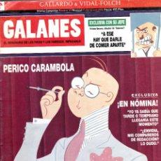 Cómics: GALLARDO -VIDAL-FOLCH - GALANES EL SEMANARIO DE LOS RICOS Y FAMOSOS . Lote 79577509