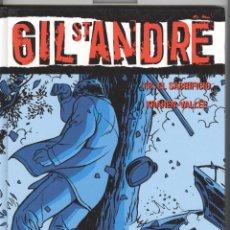 Cómics: GIL ST ANDRE, VOL.8. EL SACRIFICIO. GLENAT 2007. NUEVO. Lote 79953897