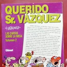 Cómics: GENIOS DEL HUMOR 4 - QUERIDO SR. VÁZQUEZ DE MANUEL VÁZQUEZ. Lote 79874614