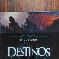 Cómics: DESTINOS. NÚMERO 10 EL MURO. F. GIROUD - GERMAINE - S. GOETHALS. GLÉNAT. Lote 84175768