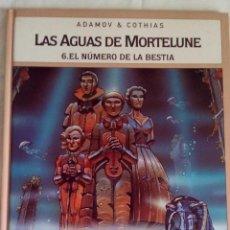 Cómics: LAS AGUAS DE MORTELUNE.6.EL NUMERO DE LA BESTIA.ADAMOV & COTHIAS.. Lote 84822024