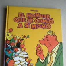 Cómics: EL HOMBRE QUE SE COMIÓ A SÍ MISMO - PERE JOAN - GLÉNAT - INTEGRAL - 1999 - NUEVO. Lote 85787536