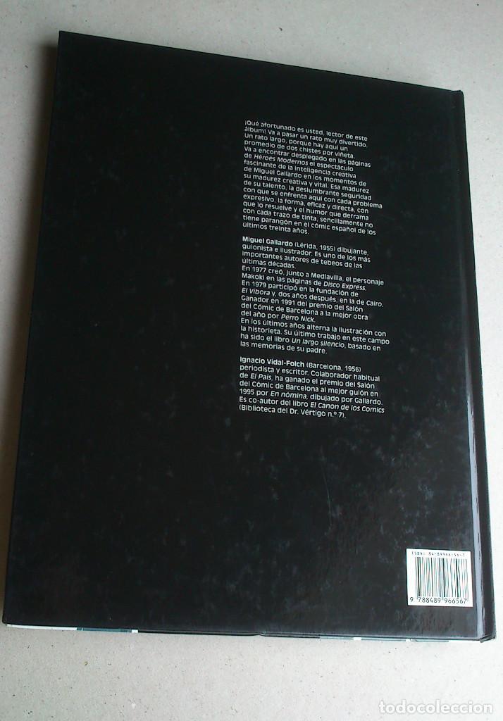 Cómics: HÉROES MODERNOS - GALLARDO - VIDAL-FOLCH - GLÉNAT - 1ª EDICIÓN 1998 - NUEVO - Foto 15 - 85788576