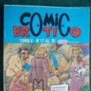 Cómics: COMIC EROTICO TOMO V Nº DEL 17 AL 20. Lote 86192384