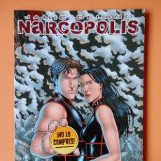 Cómics: NARCÓPOLIS. COLECCIÓN POPCORN - JAMIE DELANO. Lote 86247919