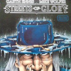 Cómics: STREETS OF GLORY DE GARTH ENNIS. Lote 87714312