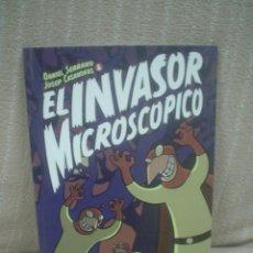 Cómics: EL INVASOR MICROSCÓPICO - DANIEL SERRANO / JOSEP CASANOVAS. Lote 89719716
