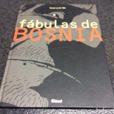 Cómics: FABULAS DE BOSNIA /POR: TOMAZ LAVRIC TBC - EDITA : GLENAT. Lote 25588493