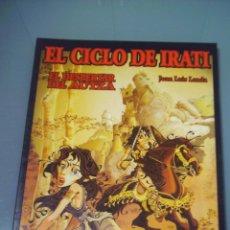 Cómics: EL CICLO DE IRATI. Lote 139570062