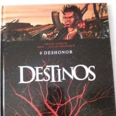 Cómics: DESTINOS - TOMO 6 - DESHONOR. Lote 92249640