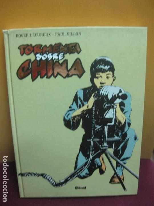 TORMENTA SOBRE CHINA. ROGER LECUREUX. PAUL GILLON. GLENAT 2011. (Tebeos y Comics - Glénat - Comic USA)