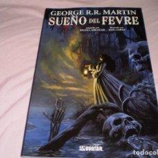 Cómics: SUEÑO DEL FEVRE DANIEL ABRAHAM RAFA LÓPEZ EDICIONES GLÉNAT 2011. Lote 95607535