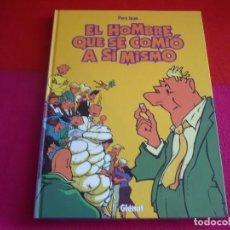 Cómics: EL HOMBRE QUE SE COMIO A SI MISMO INTEGRAL ( PERE JOAN ) ¡MUY BUEN ESTADO! TAPA DURA GLENAT. Lote 97284031
