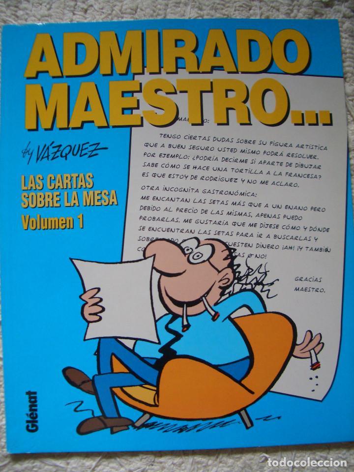 LAS CARTAS SOBRE LA MESA #1: ADMIRADO MAESTRO (GLÉNAT, 1995) (Tebeos y Comics - Glénat - Autores Españoles)