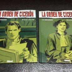 Cómics: LA ORDEN DE CICERON , TOMOS 1 Y 2 /POR: MALKA - GILLON - EDITA : GLENAT. Lote 14297177