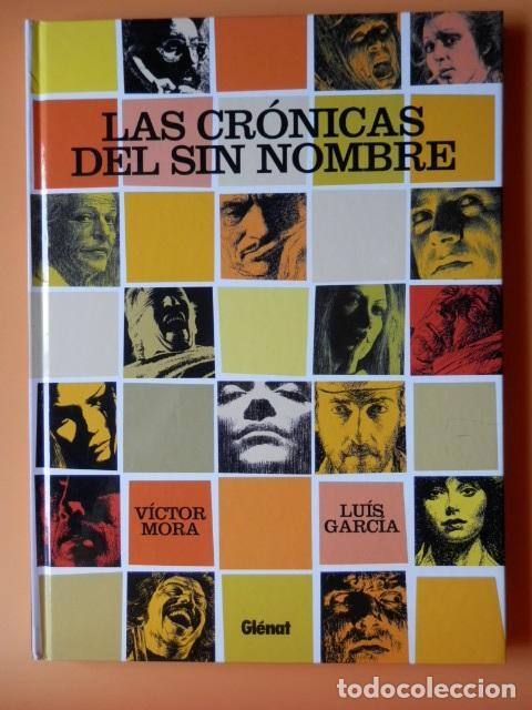 LAS CRÓNICAS DEL SIN NOMBRE - VÍCTOR MORA. LUIS GARCÍA (Tebeos y Comics - Glénat - Autores Españoles)