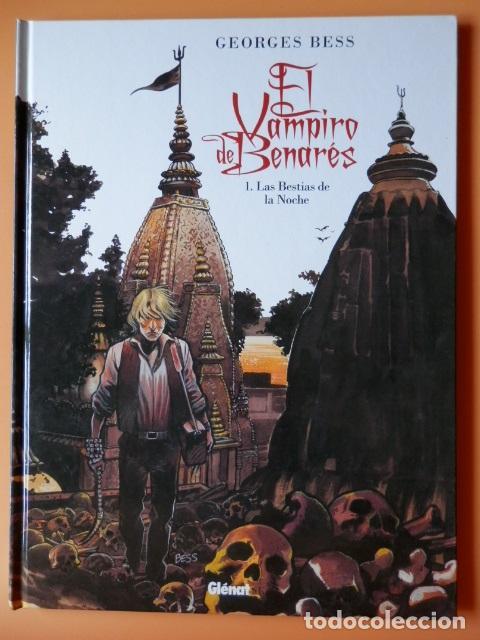 EL VAMPIRO DE BENARÉS. 1. LAS BESTIAS DE LA NOCHE - GEORGES BESS (Tebeos y Comics - Glénat - Comic USA)