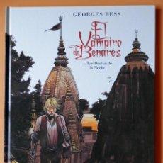 Cómics: EL VAMPIRO DE BENARÉS. 1. LAS BESTIAS DE LA NOCHE - GEORGES BESS. Lote 98105287