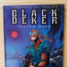 Cómics: BLACK DEKER - YELLOW MOON. Lote 98367091