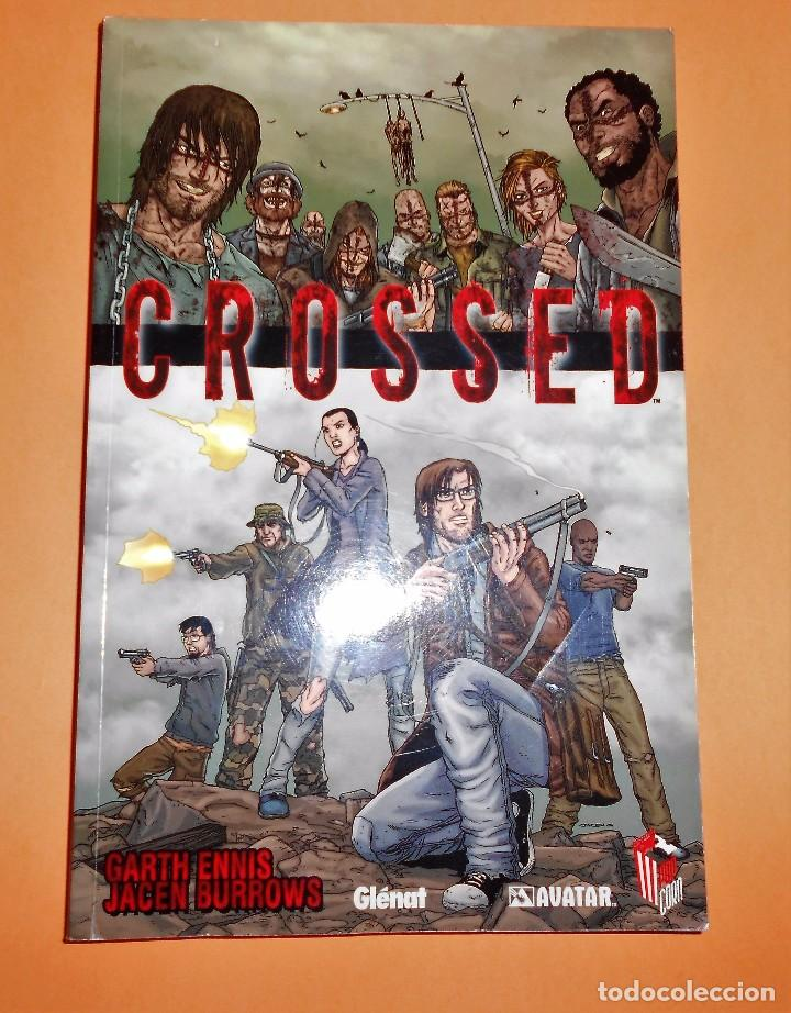 GARTH ENNIS. CROSSED. VOLUMEN 1. PRESTIGIO . IMPECABLE. (Tebeos y Comics - Glénat - Comic USA)