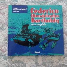 Cómics: FEDERICO MENDELSSOHN BARTHOLDY OBRA COMPLETA, DE ALFONSO FONT. Lote 100512447