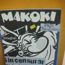 Cómics: MAKOKI INTEGRAL. SIN CENSURAR. GALLARDO, MEDIAVILLA... GLENAT 2002. Lote 102380591