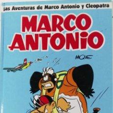 Cómics: MARCO ANTONIO. LAS AVENTURAS DE MARCO ANTONIO Y CLEOPATRA, GLÉNAT, 1993. COMIC. Lote 102635419