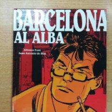 Cómics: BARCELONA AL ALBA (ALFONSO FONT - JUAN ANTONIO DE BLAS). Lote 103718919