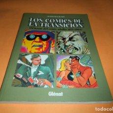 Cómics: LOS COMICS DE LA TRANSICIÓN. 1975- 1984. TAPA BLANDA. MUY BUEN ESTADO. Lote 104070051
