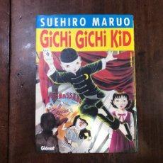 Cómics: GICHI GICHI KID - SUEHIRO MARUO. Lote 104114596