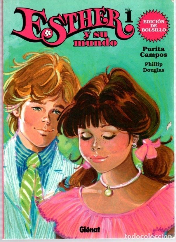 ESTHER Y SU MUNDO. VOL. 1. PURITA CAMPOS. EDICION DE BOLSILLO. AÑO 2009 (Tebeos y Comics - Glénat - Autores Españoles)