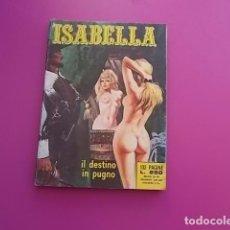 Cómics: ISABELLA COMIC EROTICO AÑOS 80. Lote 104287263