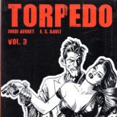 Cómics: TORPEDO VOLUMEN Nº 3 EKL GLENAT HI HAVIA UNA VEGADA, A ITALIA .... ~ EN CATALÀ. Lote 107843779