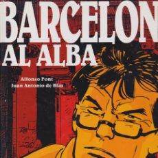 Cómics: BARCELONA AL ALBA. DE ALFONSO FONT Y J.A. DE BLÁS. Lote 108047723
