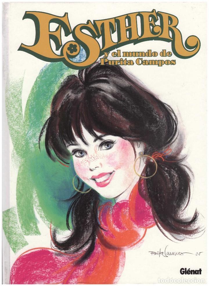 ESTHER Y EL MUNDO DE PURITA CAMPOS. GLENAT. TAPA DURA. 80 PAGINAS (Tebeos y Comics - Glénat - Autores Españoles)
