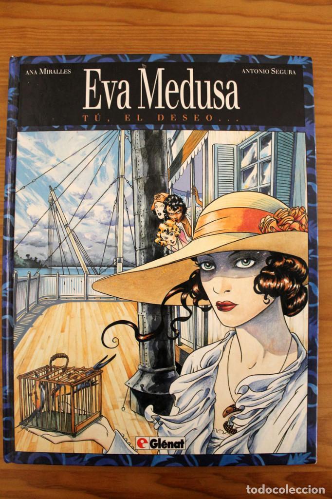 ANA MIRALLES Y ANTONIO SEGURA - EVA MEDUSA TÚ, EL DESEO... - GLÉNAT (Tebeos y Comics - Glénat - Autores Españoles)