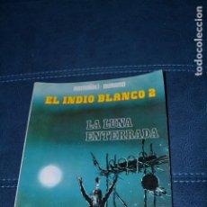 Cómics: EL INDIO BLANCO Nº2. Lote 103596999