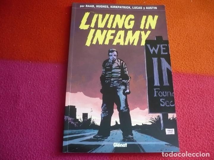 LIVING IN INFAMY ( BEN RAAB DERIC A. HUGHES KIRKPATRICK ) ¡MUY BUEN ESTADO! GLENAT 2007 POP CORN (Tebeos y Comics - Glénat - Comic USA)