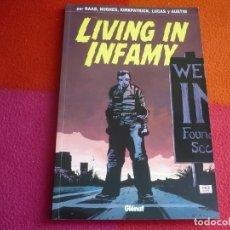 Cómics: LIVING IN INFAMY ( BEN RAAB DERIC A. HUGHES KIRKPATRICK ) ¡MUY BUEN ESTADO! GLENAT 2007 POP CORN. Lote 113166795
