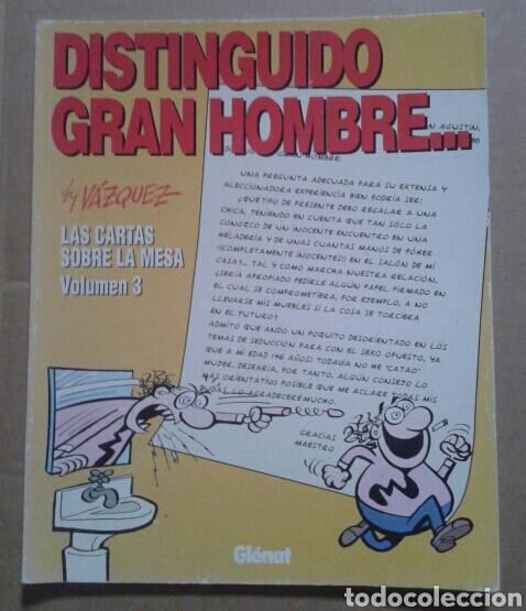DISTINGUIDO GRAN HOMBRE..., BY VÁZQUEZ. LAS CARTAS SOBRE LA MESA (VOLUMEN 3). GLÉNAT, 1995. (Tebeos y Comics - Glénat - Autores Españoles)
