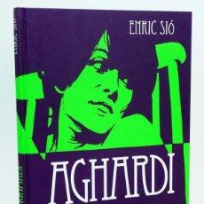 Cómics: AGHARDI (ENRIC SIÓ) EDT, 2013. OFRT ANTES 24E. Lote 253780475