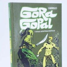Comics : GORA GOPAL Y OTRAS AVENTURAS EXÓTICAS. INTEGRAL (CARRILLO) EDT, 2012. OFRT ANTES 15E. Lote 229658005