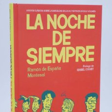 Cómics: LA NOCHE DE SIEMPRE / FIN DE SEMANA (MONTESOL / RAMÓN DE ESPAÑA) EDT, 2012. OFRT ANTES 15,9E. Lote 211434206