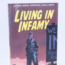 Cómics: LIVING IN INFAMY (RAAB / HUGHES, ETC) GLENAT, 2007. OFRT ANTES 17,95E. Lote 113830426