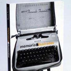 Cómics: MEMORIAS ILUSTRADAS (FERNANDO FERNÁNDEZ) GLENAT, 2004. OFRT ANTES 24E. Lote 152431533
