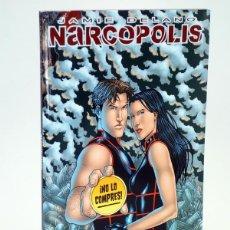 Cómics: NARCÓPOLIS (JAMIE DELANO / JEREMY ROCK) GLENAT, 2010. OFRT ANTES 15E. Lote 148359252